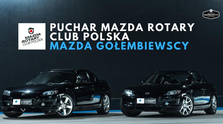 Mazda Gołembiewscy samochody - zaproszenie do zobaczenia naszych samochodów w akcji na Puchar Mazda Clasic Auto Warszawa